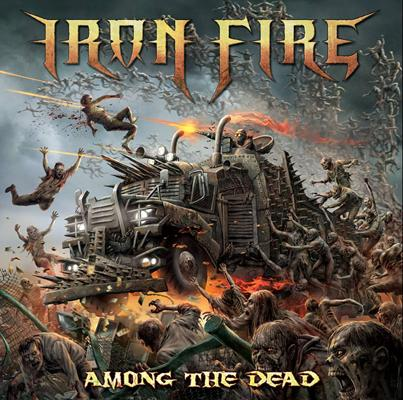 Iron Fire - Among the Dead