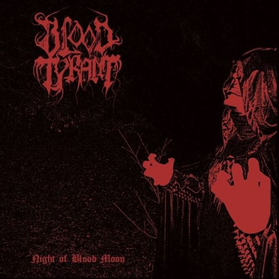 Blood Tyrant - Night of Blood Moon