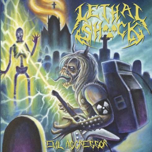 Lethal Shöck - Evil Aggressor