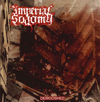 Imperial Sodomy - Demolished