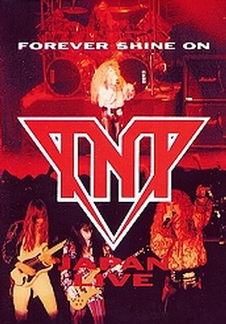 TNT - Forever Shine On