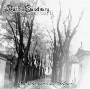 Dark Sanctuary - La Clameur du silence