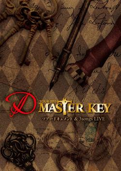 D - D Tour 2015 Master Key ツアードキュメント & 3 Songs Live