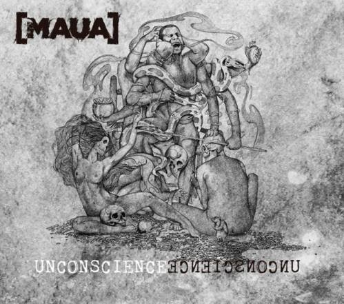 [Maua] - Unconscience