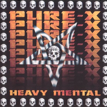 Pure X - Heavy Mental
