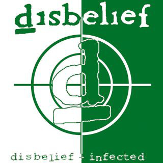 Disbelief - Disbelief / Infected