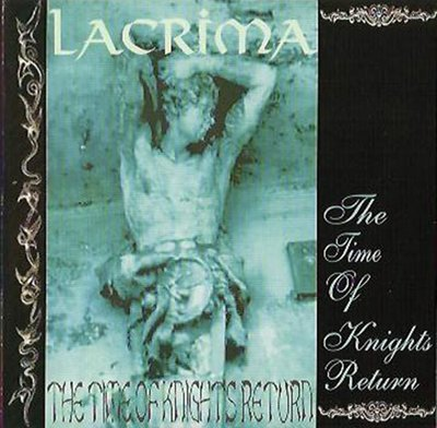Lacrima - The Time of Knight's Return