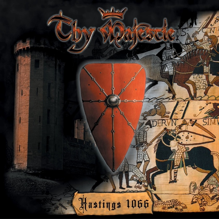 Thy Majestie - Hastings 1066