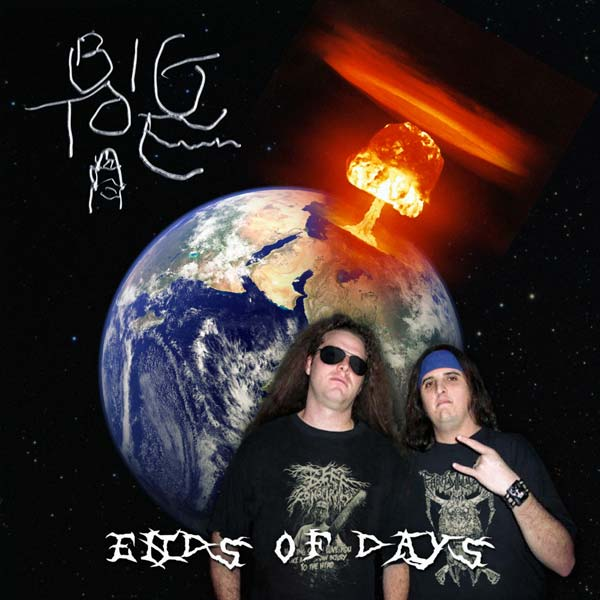 Big Toe - Ends of Days