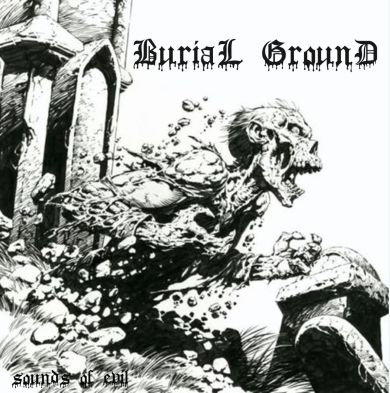 Burial Ground - Sounds of Evil