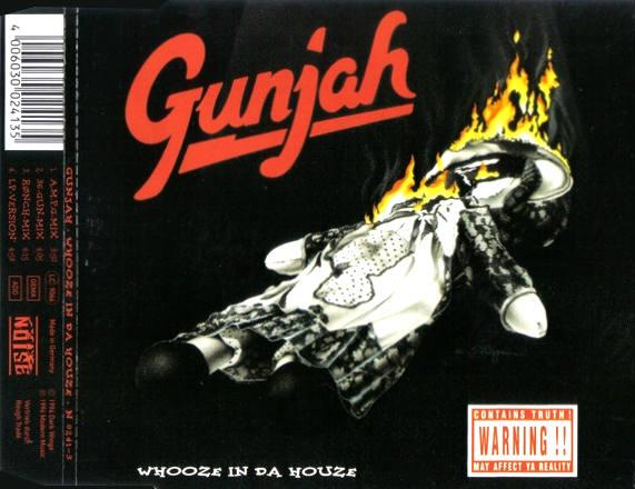 Gunjah - Whooze in da House