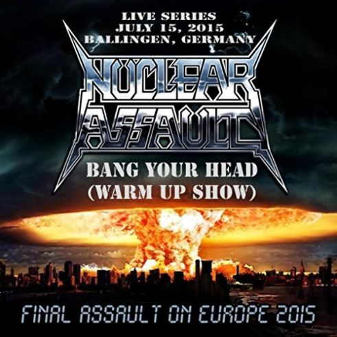 Nuclear Assault - Live in Ballingen, Germany