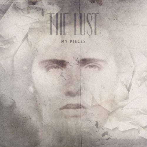 The Lust - My Pieces