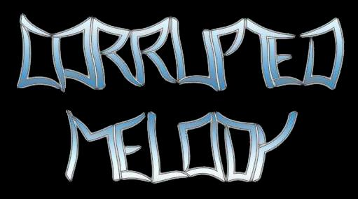 Corrupted Melody - Encyclopaedia Metallum: The Metal Archives