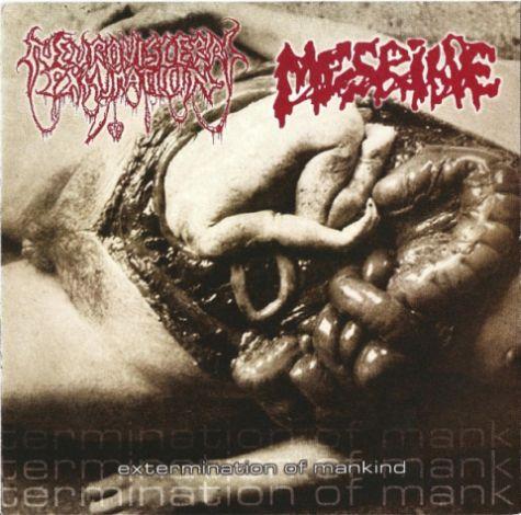 Mesrine / Neuro-Visceral Exhumation - Extermination of Mankind