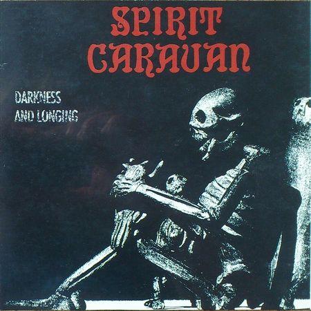 Spirit Caravan / Sixty Watt Shaman - Spirit Caravan / Sixty Watt Shaman