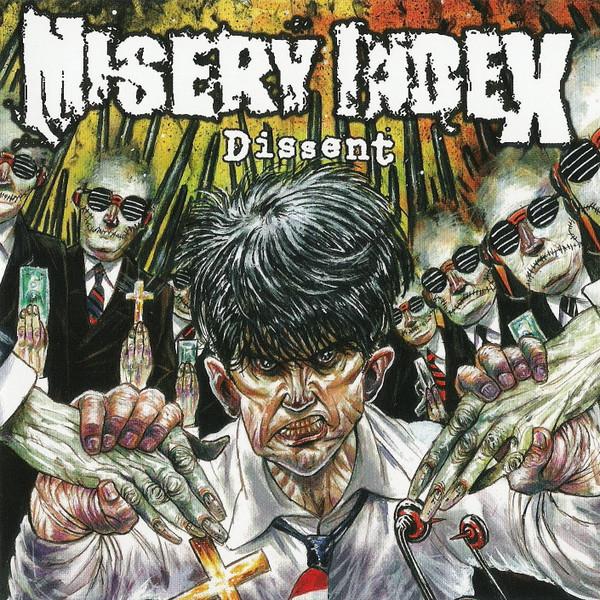 Misery Index - Dissent