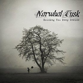 Narwhal Tusk - Holding You Deep Inside