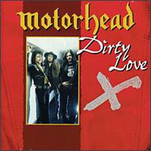 Motörhead - Dirty Love
