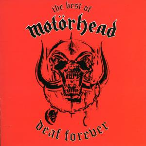 Motörhead - The Best Of - Deaf Forever