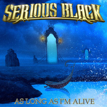 Serious Black - As Long as I'm Alive
