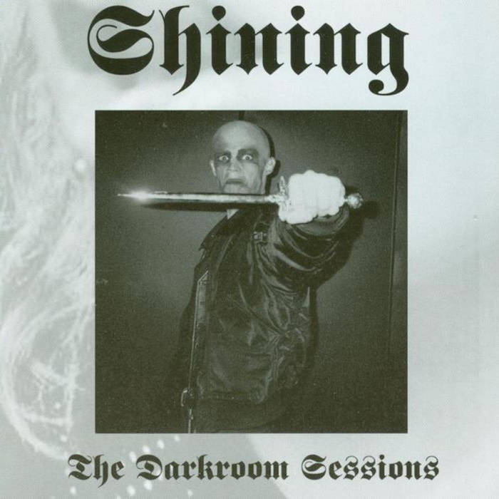Shining - The Darkroom Sessions