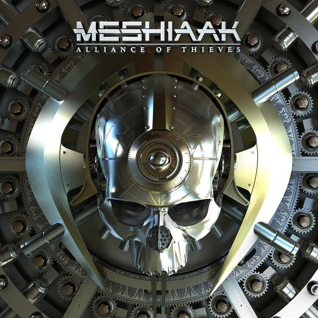 Meshiaak - Alliance of Thieves