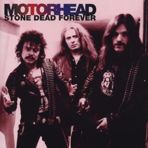 Motörhead - Stone Dead Forever