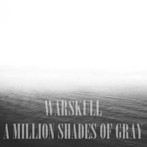 Warskull - A Million Shades of Gray