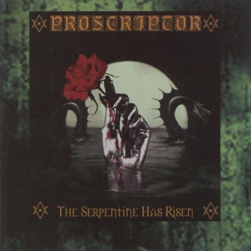 Proscriptor - The Serpentine Has Risen
