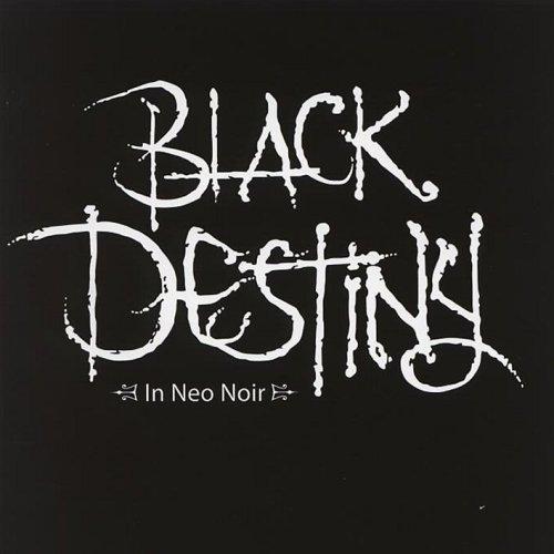 Black Destiny - In Neo Noir
