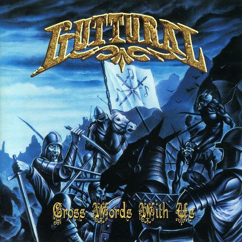 Guttural - Cross Words with Us