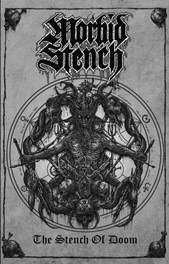 Morbid Stench - The Stench of Doom