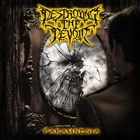 Destroying the Devoid - Paramnesia