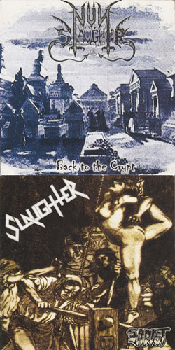 Slaughter / Nunslaughter - Back to the Crypt / Sadist