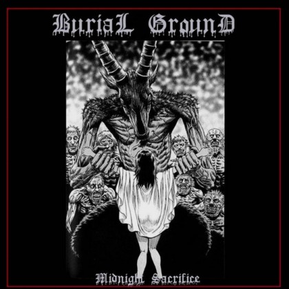 Burial Ground - Midnight Sacrifice