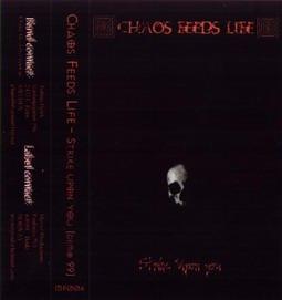 Chaos Feeds Life - Strike upon You