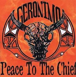 Geronimo - Peace to the Chief