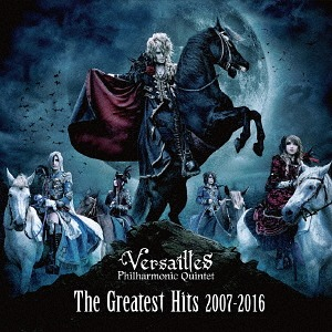 Versailles - The Greatest Hits 2007 - 2016