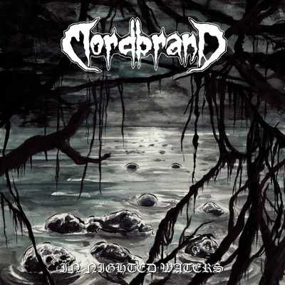 Mordbrand - In Nighted Waters