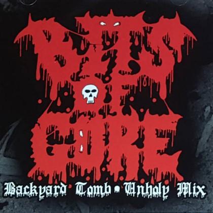 Bits of Gore - Backyard Tombs - Unholy Mix