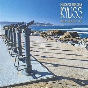 Kyuss - Muchas Gracias, The Best of Kyuss