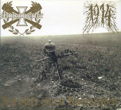 Minenwerfer / 1914 - Ich hatt einen Kameraden