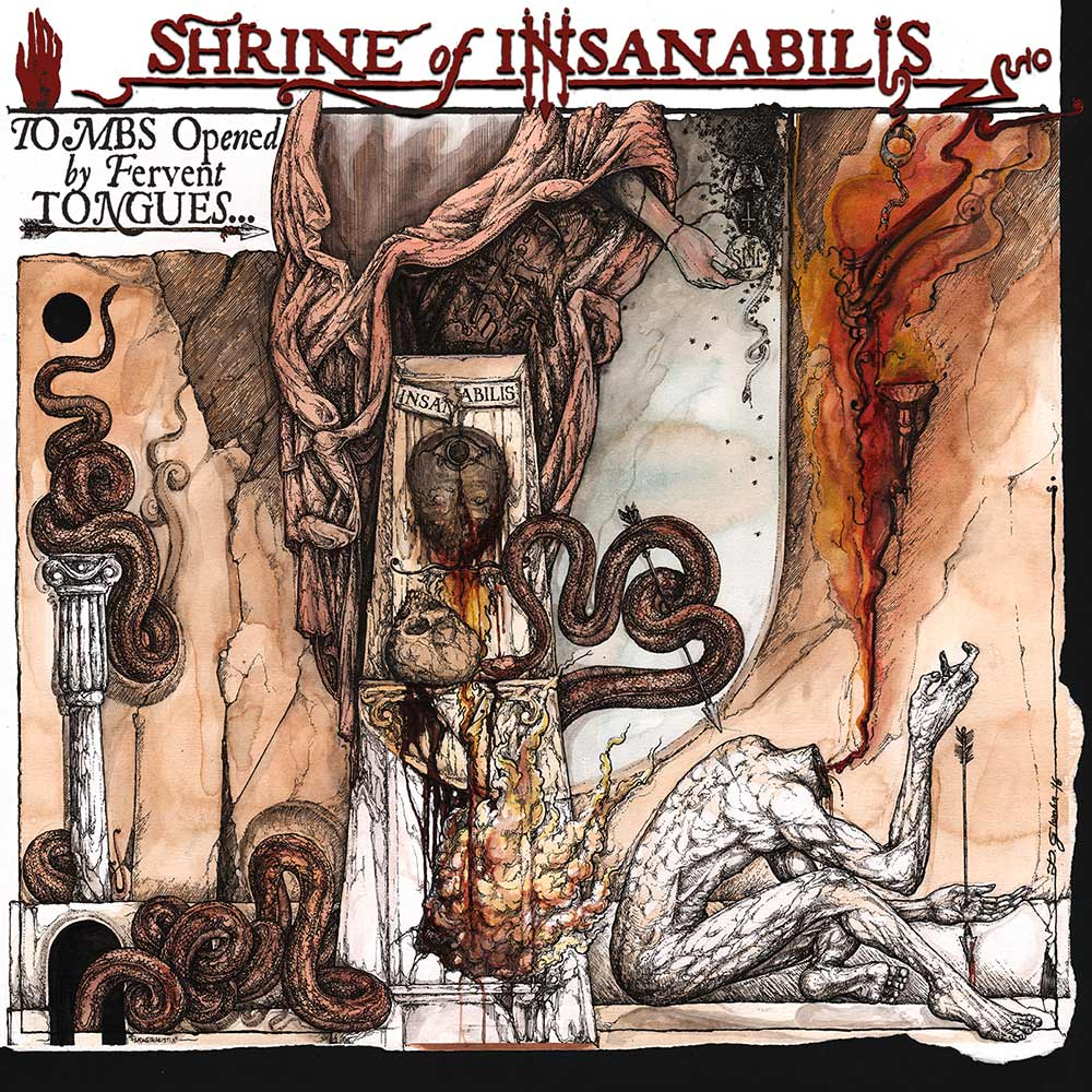 Shrine of Insanabilis - Tombs Opened by Fervent Tongues... Earth's Final Necropolis