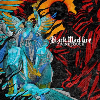 Black Mad Lice - Divine Touch