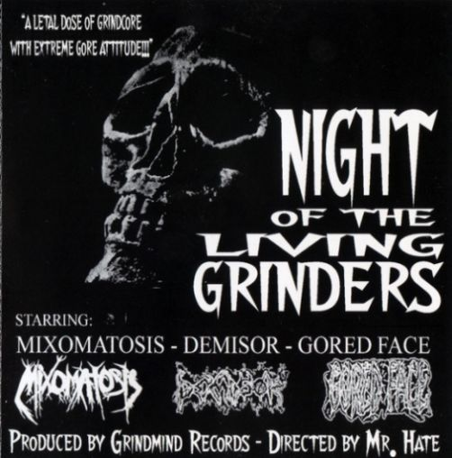 Mixomatosis / Demisor / Gored Face - Night of the Living Grinders