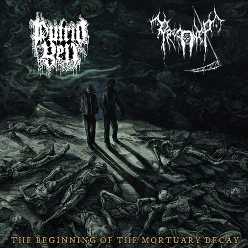 Profaner / Putrid Yell - The Beginning of the Mortuary Decay