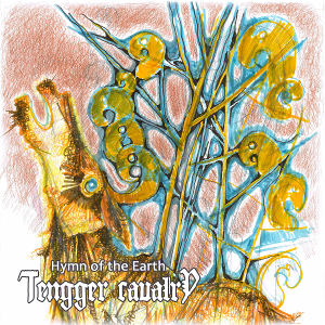 Tengger Cavalry - Hymn of the Earth