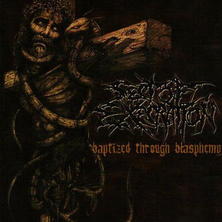 Sect of Execration - Baptized Through Blasphemy