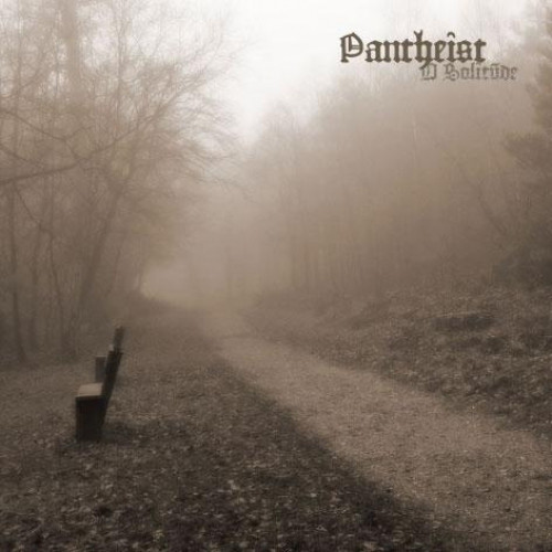 Pantheist - O Solitude